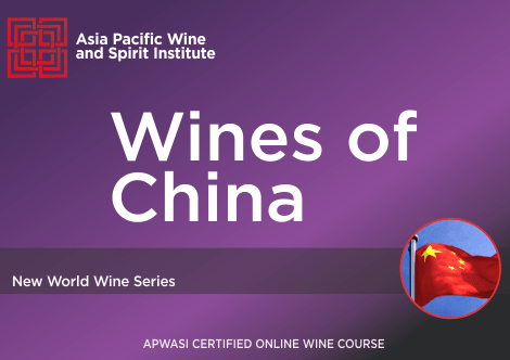 APWASI Certified Wines of China Online Course