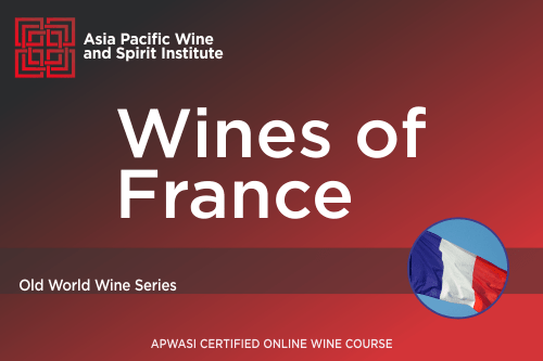 APWASI Certified Wines of France Online Course